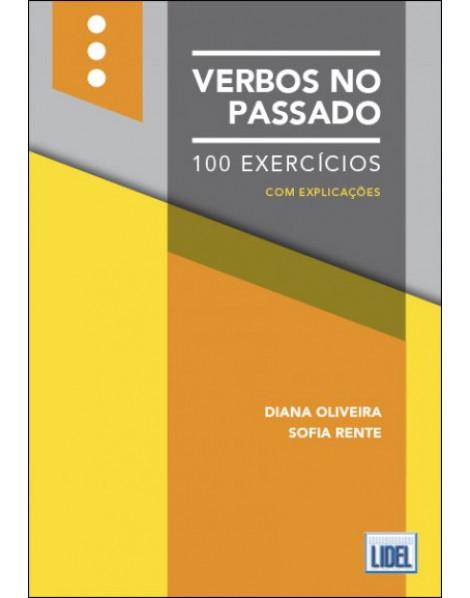 Verbos no Passado - 100 Exercícios - A1-C2