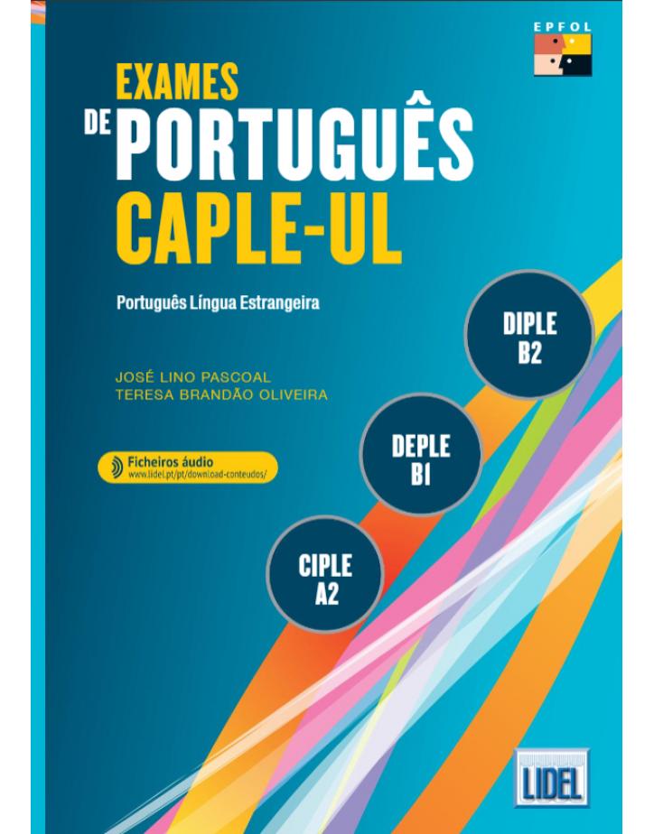 Exames de Português CAPLE-UL: CIPLE, DEPLE e DIPLE