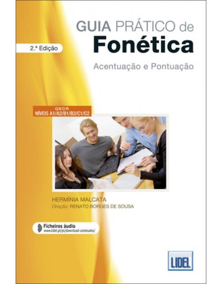 Guia Pratico de Fonetica - Acentuacao e Pontuacao - A1, A2, B1, B2, C1, C2