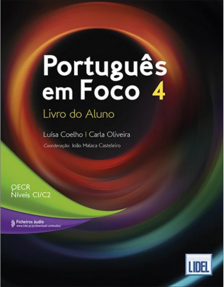 Português em Foco 4 - Livro do Aluno - C1-C2