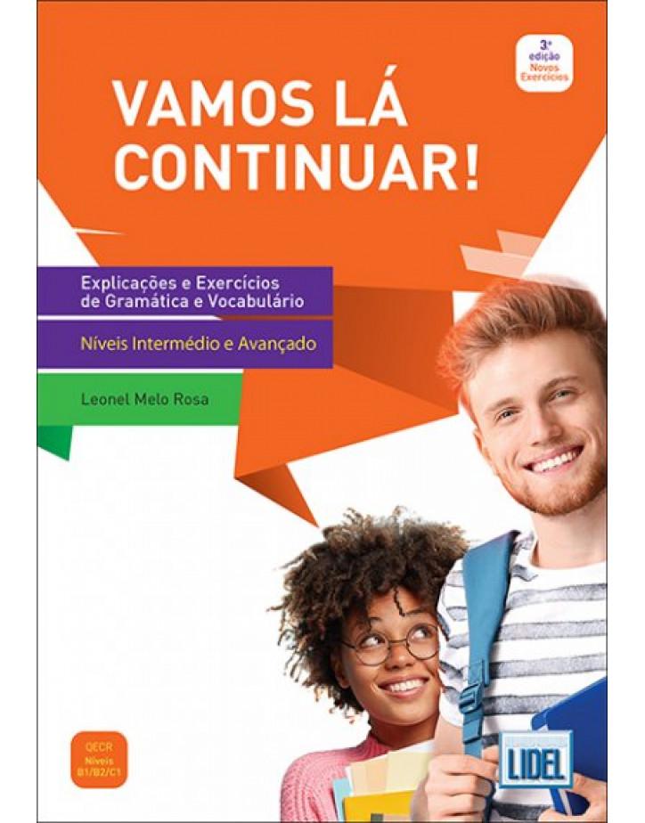 Vamos La Continuar! (3ª ED.) - EXPLICAÇÕES E EXERCÍCIOS DE GRAMÁTICA E VOCABULÁRIO - B1, B2, C1