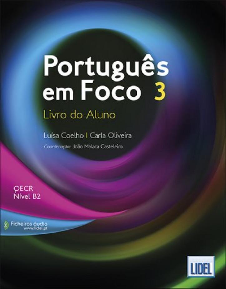 Português em Foco 3 - Livro do Aluno - В2
