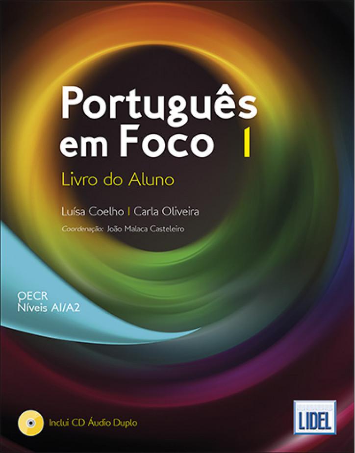 Português em Foco 1 - Livro do Aluno - A1/A2
